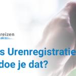 Urenregistratie software, wat zijn de (gratis)mogelijkheden ?